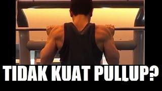 getlinkyoutube.com-Tidak Bisa Pull Up? Cara melakukan Pull Up by Brodibalo