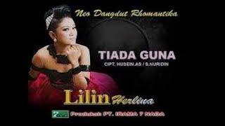 TIADA GUNA - LILIN HERLINA karaoke dangdut (Tanpa vokal) cover