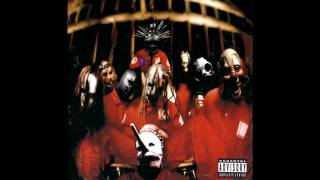Slipknot- Sefltitled Album (Slipknot)  (10TH ANNIVERSARY EDITION) (Full Album)(HQ Audio)