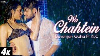 getlinkyoutube.com-Wo Chahtein - Devanjan Guha Ft. KLC - Full Song - New Hindi Song 2016 - 4k Video