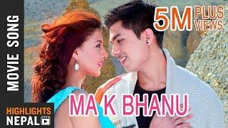 Ma Ke Bhanu - Video Song   Nepali Movie DREAMS   Anmol K.C, Samragyee R.L Shah, Bhuwan K.C 2016 4K