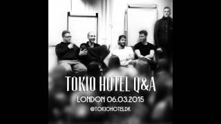 getlinkyoutube.com-Tokio Hotel Q&A PART 1, London - 06.03.2015