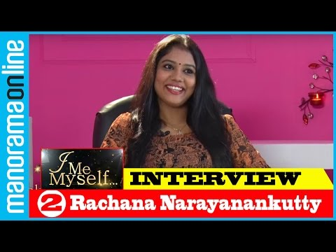 I Me Myself Rachana Narayanankutty PT 2/3