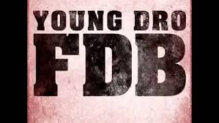 getlinkyoutube.com-Young Dro - FDB Instrumental (Official) *Best On Youtube