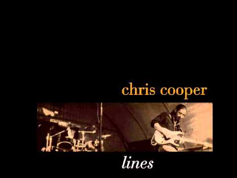 Chris Cooper - Lines - A Preview