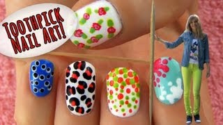 Toothpick Nail Art! 5 Nail Art Designs & Ideas Using Only a Toothpick!