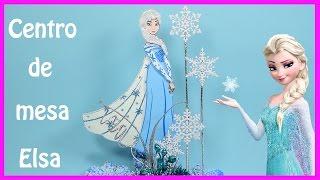 getlinkyoutube.com-Frozen Centro de mesa Elsa   El Mundo de MyG