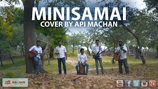 Minisamai Cover By Api Machan