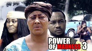 Power Of Madness Season 3 - 2018 Latest Nigerian Nollywood Movie   Full HD
