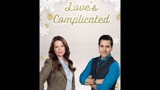 getlinkyoutube.com-Love is Complicated 2016 | Hallmark Movie Channel 2016