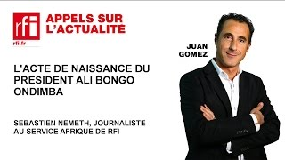 Gabon: l'acte de naissance du président Ali Bongo Ondimba