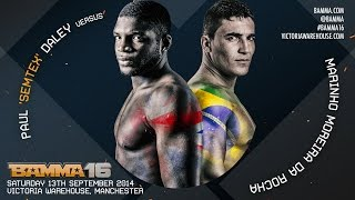 getlinkyoutube.com-BAMMA 16: (Main Event) Paul 'Semtex' Daley Vs. Marinho da Rocha
