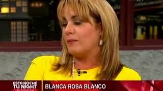getlinkyoutube.com-Entrevista Blanca Rosa Blanco en Esta Noche tu Night con Felipe Viel. 2da parte.