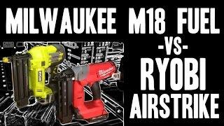 getlinkyoutube.com-Milwaukee M18 FUEL -vs- Ryobi AirStrike ( 2740 / P320 ) 18v Brad Nailers