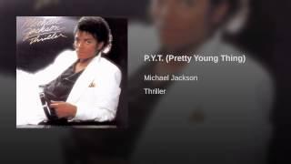 getlinkyoutube.com-P.Y.T. (Pretty Young Thing)