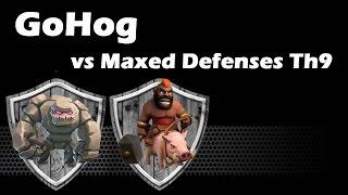 GoHog Strategy vs Split Walls Base - Maxed Defenses Th9 - Clash Of Clans