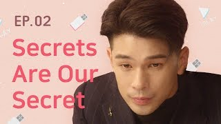 Secrets Are Our Secret | Hello, Stranger - EP.02