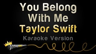 Taylor Swift   You Belong With Me (Karaoke Version)