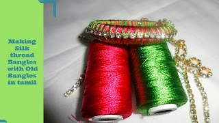 Making Silk thread Bangles in Tamil | Silk thread Bangles Making Tutorial for Beginners