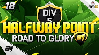 FIFA 16 | THE ULTIMATE ROAD TO GLORY! HALF WAY! #18