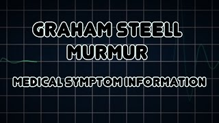 Graham Steell murmur (Medical Symptom)