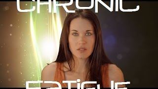 Chronic Fatigue - Teal Swan