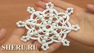 getlinkyoutube.com-Easy to Crochet Snowflake Урок 36 Снежинка с бусинками простая