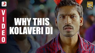 getlinkyoutube.com-WHY THIS KOLAVERI DI - Official Movie Full Song Video from the movie '3' feat Dhanush exclusive