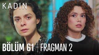 Kadın 62. Bölüm Fragmanı Sarp'ın Taşınması