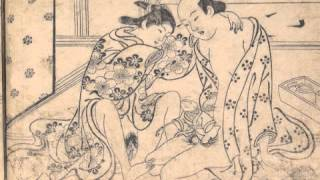 "getlinkyoutube.com-Honolulu Museum of Art Japanese Shunga Podcast 2: ""Nishikawa Sukenobu"" Narrated by Sati Benes Chock"