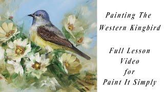 getlinkyoutube.com-Western Kingbird Paint It Simply