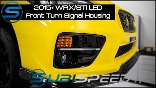 getlinkyoutube.com-Subispeed - 2015 WRX/STI LED Front Turn Signal Housing Install