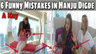 6 Funny Mistakes in Hanju Digde by A Kay | A Kay ft. Saanvi Dhiman | Western Penduz | New Punjabi