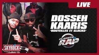 Dosseh Feat. Kaaris - Bouteilles Et Glocks En Live Dans Planète Rap !