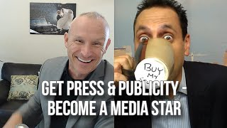 GQ 241: Get Press & Publicity – Become A Media Star