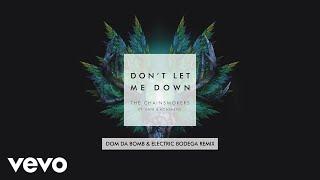 Don't Let Me Down (Dom Da Bomb & Electric Bodega Mixshow Remix) [Audio]