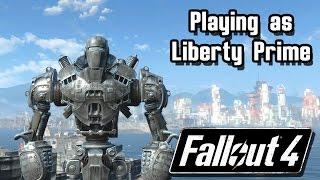 getlinkyoutube.com-Fallout 4 | Playing as LIBERTY PRIME!! | Liberty Friend