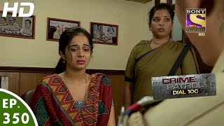 Crime Patrol Dial 100 - क्राइम पेट्रोल - Episode 350 - 2nd January, 2017
