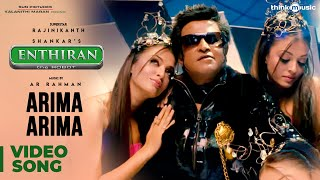 Arima Arima Official Video Song | Enthiran | Rajinikanth | Aishwarya Rai | A.R.Rahman