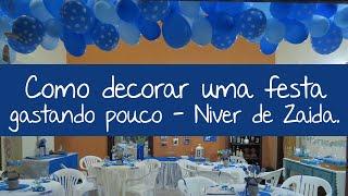 getlinkyoutube.com-Como decorar uma festa gastando pouco - Niver de Zaida