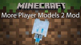 getlinkyoutube.com-Minecraft Mod รีวิว - Mod เปลี่ยนร่างกาย | More Player Models 2 Mod [1.8.9]