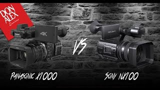 Panasonic HC-X1000 Vs Sony HXR-NX100
