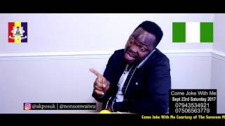 Nonso And Akpos    Comedy Skit
