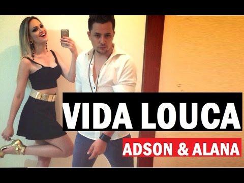 Adson e Alana - Vida Louca - CLIPE HD - 2015 Remix Ao Vivo - Sertanejo Eletronico