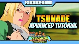 Naruto Storm Revolution: ▶Advanced Tsunade Tutorial◀