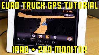 getlinkyoutube.com-Tutorial: Euro Truck Simulator 2 GPS running on iPad and external monitor
