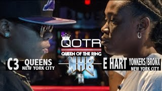 C3 vs E HART QOTR presented by BABS BUNNY & VAGUE