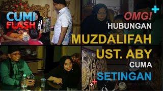 getlinkyoutube.com-OMG! Hubungan Muzdalifah-Ustad Aby Cuma Setingan? - CumiFlash 07 Desember 2016