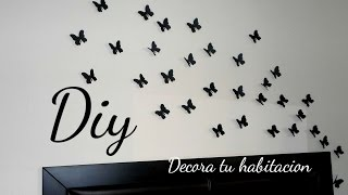 getlinkyoutube.com-DECORA TU HABITACIÓN (COLAB  LORE PEÑALOZA) MARIPOSAS EN LA PARED