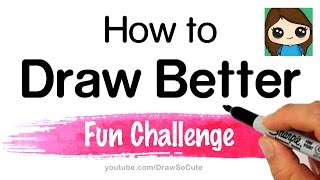 getlinkyoutube.com-How to Draw Better Fun Challenge Exercise